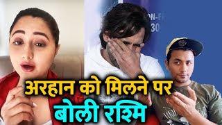 Rashmi Desai OPENS On Meeting Arhaan Khan After Bigg Boss 13; Here's What She Said