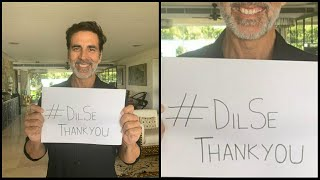 Akshay Kumar Says Dil Se Thank You To People Who Are WORKING For Us