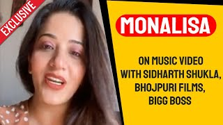 Monalisa Exclusive Chit-Chat | Rare Music Video With Sidharth Shukla, Bigg Boss