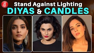 Taapsee Pannu, Sonam Kapoor, Richa Chadha's STRONG Stand Against People Reacting On Diyas & Candles