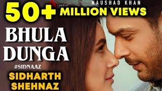 Bhula Dunga Crosses 50 Million+ Views | Sidharth Shukla And Shehnaz Gill