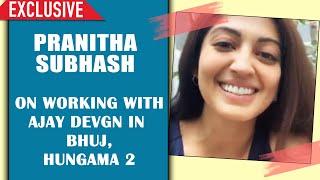 Pranitha Subhash Exclusive Interview | Ajay Devgn BHUJ, Hungama 2 | KGF 2