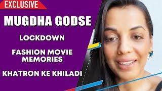 Mugdha Godse Exclusive Interview | Fashion Movie With Priyanka Chopra, Khatron Ke Khiladi