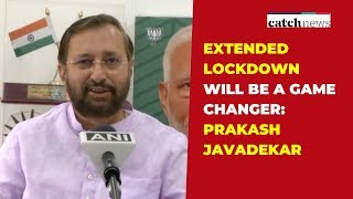 Extended Lockdown Will Be A Game Changer: Prakash Javadekar I Latest News l Catch News
