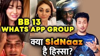 Bigg Boss 13 Whats App Group | Are Sidharth And Shehnaz Part Of it?