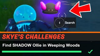 Find SHADOW Ollie in Weeping Woods