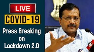 Watch Live | Arvind Kejriwal's Important updates about the fight against COVID-19 | 15th April 2020