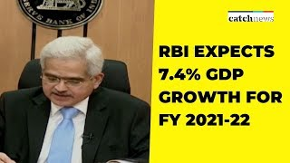 RBI Expects 7.4% GDP Growth For FY 2021-22 | Latest News | Catch News