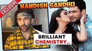 Nandish Sandhu Reaction On SidNaaz Jodi | BEST CHEMISTRY | Sidharth Shukla, Shehnaz Gill