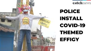Police Install COVID-19 Themed Effigy In Nagpur | Latest News in English | Catch news
