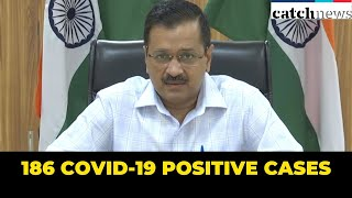 All 186 COVID-19 Positive Cases Reported Yesterday Were Asymptomatic: Delhi CM | Catch News