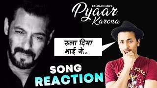 Pyaar Karona Song Reaction | Salman Khan | Sajid Wajid
