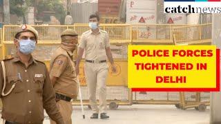 COVID-19: Police Forces Tightened In Delhi's Kapashera 'Containment Zone'   Catch News
