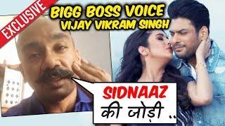 Bigg Boss Voice Vijay Vikram OPENS On SIDNAAZ Jodi | Sidharth Shukla And Shehnaz Gill | BHULA DUNGA