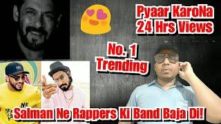 Pyaar KaroNa Song Records In 24 HOURS, Salman Khan Ki Rapping Se Rappers Ka Hua Bura Haal