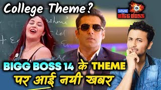 Bigg Boss 14 THEME | New Update | Is It a College Theme?