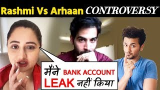 Rashami Desai Denies Leaking BANK Statements | Arhaan Khan Controversy