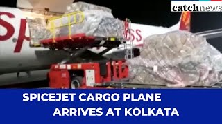 SpiceJet Cargo Plane Arrives At Kolkata With Medical Supplies From China | Catch  News