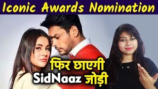 Sidharth And Shehnaz Nominated For BEST JODI Iconic Awards 2020 | SidNaaz
