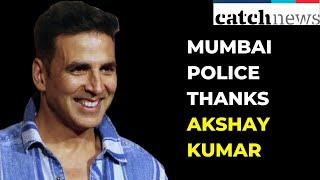 COVID-19: Mumbai Police Thanks Akshay Kumar for Rs 2 Crore Contribution | Catch News