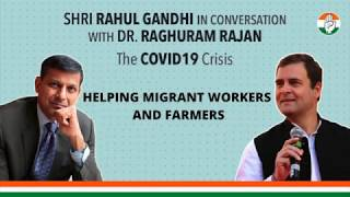 Helping Migrant Workers and Farmers: Shri Rahul Gandhi In Conversation With Dr. Raghram Rajan