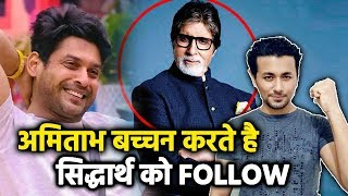 Amitabh Bachchan FOLLOWS Sidharth Shukla On Social Media