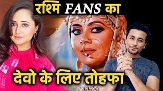 Rashmi Desai Fans GIFTS Devoleena; Here's What | Bigg Boss 13 Jodi