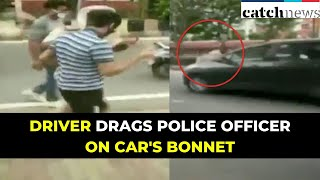 Punjab: Driver Drags Police Officer On Car's Bonnet; Arrested | Latest News In English | Catch News