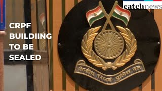 CRPF Building To Be Sealed For Sanitization After Officer Tested COVID-19 Positive | Catch News
