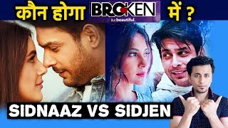 SidNaz Vs SidJen | Who Will Star In Ekta Kapoor's Broken But Beautiful 3