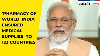 COVID-19: 'Pharmacy Of World' India Ensured Medical Supplies To 123 Countries, Says PM Modi