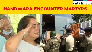 Watch Funeral Ceremony Of Handwara Encounter Martyrs | Latest News In English | Catch News