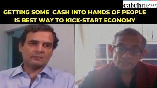 Getting Some Cash Into Hands Of People Is Best Way To Kick-Start Economy: Abhijit Banerjee