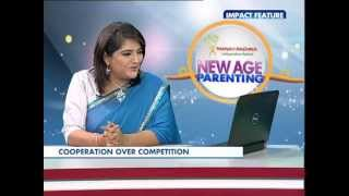 New Age Parenting | Ep 13 (Part 1) | Competition vs Cooperation | Ms. Kanu Priya | Poonam & Manpreet