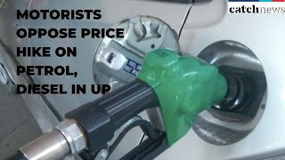Motorists Oppose Price Hike On Petrol, Diesel In UP | Latest News IN English | Catch News