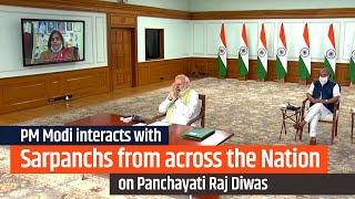 PM Modi interacts with Sarpanchs from across the Nation on Panchayati Raj Diwas | PMO