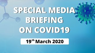 Special Media Briefing on COVID19