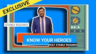 Know your Hero's || ft  Stanly Rozario || Exclusive Video Interview