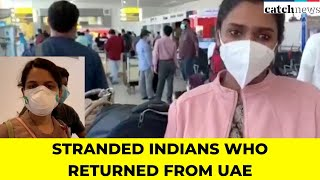 Watch Stranded Indians Who Returned From UAE, Express Their Gratitude Towards Indian Embassy