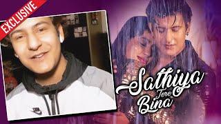 Manjul Khattar Reaction On Sathiya Tere Bina Song Success