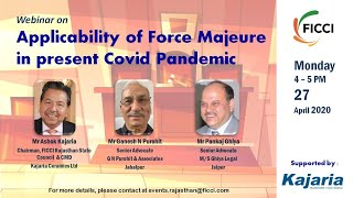Webinar on Applicability of Force Majeure in present COVID Pandemic
