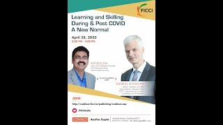 Learning and Skilling during & post COVID - A New Normal