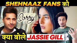 Jassie Gill THANKS Shehnazians For Keh Gayi Sorry Song; Here's What He Saif