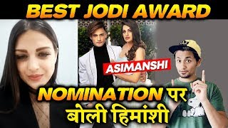 Himanshi Khurana Reaction On ASIMANSHI For Best Jodi Nomination | Iconic Awards 2020