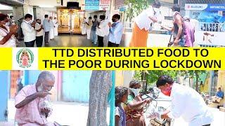 TTD Distributed Food To The Poor During Lockdown | Tirumala Tirupathi Devasthanam