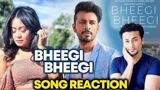 Bheegi Bheegi Song Reaction | Neha Kakkar, Tony Kakkar | Music Video