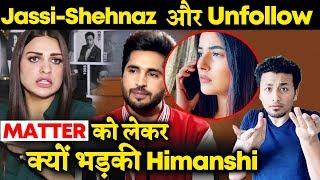 Himanshi Khurana Finally Reacts To Un-Follow Jassi Gill Because Of Shehnaz