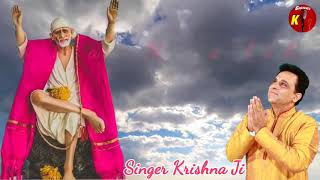 Main Sai Baba Da Hath  . Sung by Krishna 9990001001 / 921199655/ Channel K.