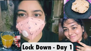 Day 1 - India Lock Down | JSuper Kaur #Vlogs 1
