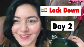 Day 2 - India Lock Down | JSuper Kaur #Vlogs2